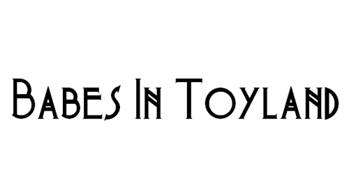 Babes In Toyland NF