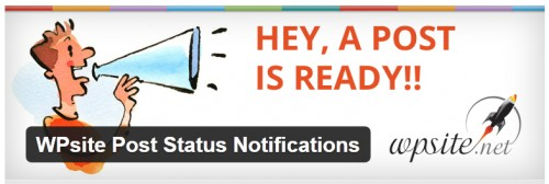 WPsite Post Status Notifications